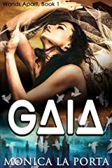 Gaia (Worlds Apart Book 1) Kindle Edition