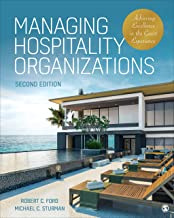 Managing Hospitality Organizations: Achieving Excellence in the Guest Experience 2ed