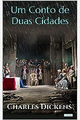 Um Conto de Duas Cidades (Grandes Clássicos) eBook Kindle