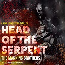 Head of the Serpent: A John Stone Action Thriller, Book 4
