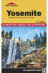 Top Trails: Yosemite: 45 Must-Do Hikes for Everyone Kindle Edition