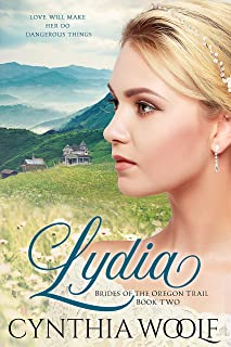 Lydia: Historical Western Romance (Brides of the Oregon Trail Book 2)