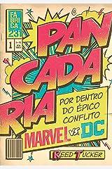 Pancadaria: Por dentro do épico conflito Marvel vs DC eBook Kindle