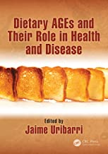 Dietary AGEs and Their Role in Health and Disease (English Edition)