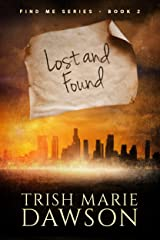 Lost and Found: Find Me Series 2 Kindle Edition