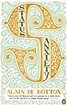 Status Anxiety (English Edition)