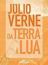 Da Terra à Lua: Texto adaptado (Júlio Verne) (Portuguese Edition)