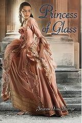 Princess of Glass (Twelve Dancing Princesses Book 2) Kindle Edition