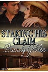 Staking His Claim Kindle Edition