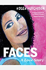 Faces: A Love Story Kindle Edition