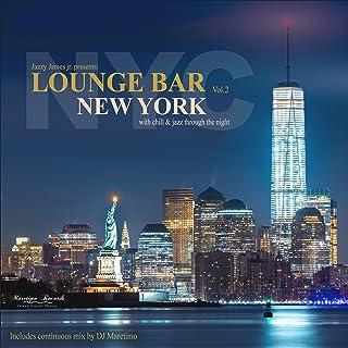 Lounge Bar New York, Vol. 2 (Continuous Mix)