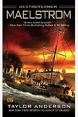 Maelstrom: Destroyermen Kindle Edition