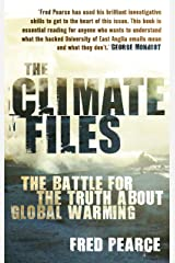 The Climate Files: The battle for the truth about global warming Kindle Edition