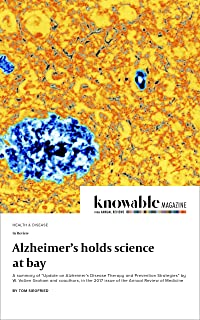 Alzheimer's holds science at bay (Knowable Magazine) (English Edition)