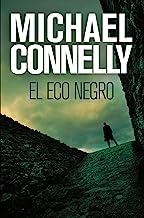 El eco negro (Harry Bosch nº 1) (Spanish Edition)