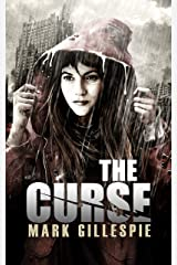 The Curse: A Post-Apocalyptic Horror Novel (After the End Trilogy Book 1) Kindle Edition