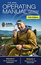 The ARRL Operating Manual for Radio Amateurs; Volume 3 and 4