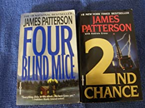 2 Book Set By James Patterson (2nd Chance, Four Blind Mice)