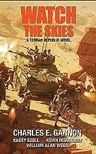 Watch the Skies: A Terran Republic Novel