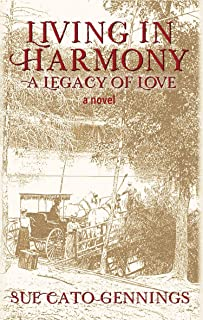 Living in Harmony: A Legacy of Love