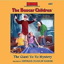 The Giant Yo-Yo Mystery: The Boxcar Children Mysteries, Book 107