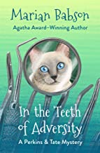 In the Teeth of Adversity (The Perkins & Tate Mysteries Book 4)