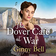 The Dover Cafe at War
