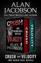 Crush and Velocity: Two Karen Vail Novels (The Karen Vail Novels)