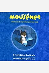 Mousenet: When Mice Do More than Point and Click Audible Audiobook