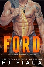 Ford: Bounty Hunters Book One (The Bounty Hunters 1)