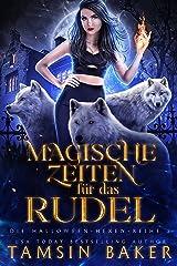 Magische Zeiten für das Rudel (Die Halloween-Hexen-Reihe 2) (German Edition) Format Kindle