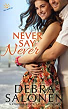 Never Say Never (West Coast Happily-Ever-After Book 2)