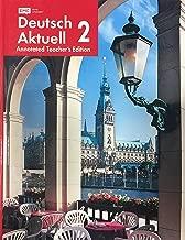 Deutsch Aktuell 2 - Annotated Teacher's Edition