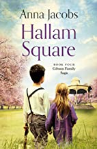 Hallam Square: Book Four in the brilliantly entertaining and heartwarming Gibson Family Saga
