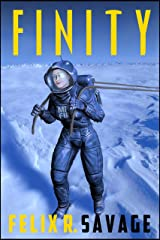 Finity: A Story of Mars Exploration Kindle Edition