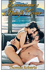 Dominique's Hotwife Cruise Kindle Edition