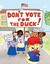 Don't Vote for the Duck!