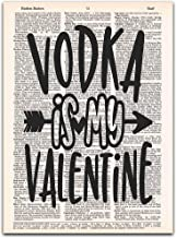 Vodka is My Valentine - Anti-Valentine Decor - Dictionary Page Art Print, 8x11 inches, Unframed
