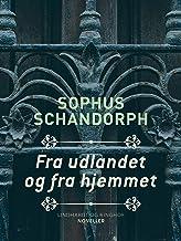 Fra udlandet og fra hjemmet (Danish Edition)