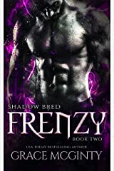 Frenzy: Shadow Bred Book Two Kindle Edition