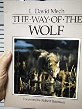 By L. David Mech - The Way of the Wolf (1991-09-16) [Hardcover]