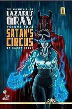 The Adventures of Lazarus Gray Volume 4: Satan's Circus