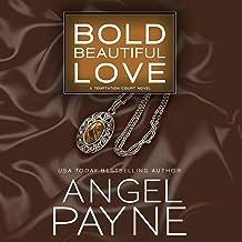Bold Beautiful Love: Temptation Court, Book 3