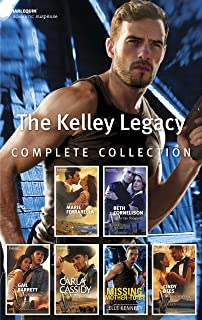 The Kelley Legacy Complete Collection/Private Justice/Special Ops Bodyguard/Cowboy Under Siege/Rancher Under Cover/Missing...