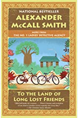 To the Land of Long Lost Friends: No. 1 Ladies' Detective Agency (20) (No 1. Ladies' Detective Agency) Kindle Edition