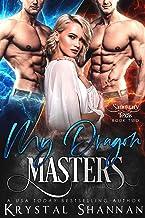 My Dragon Masters (Sanctuary, Texas Book 2) (English Edition)