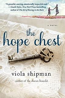 The Hope Chest: A Novel (The Heirloom Novels)
