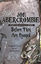 Before They Are Hanged: Book Two (The First Law 2)