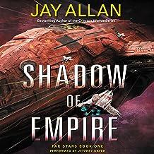 Shadow of Empire: Far Stars, Book One