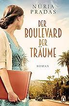 Der Boulevard der Träume: Roman (German Edition)